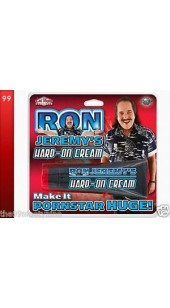 Ron Jeremy's Hard on Cream.